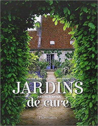 JARDINS DE CURÉ, JARDINS D\'ANTAN: Amazon.ca: CLAUDIE MANGOLD ...
