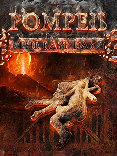 Pompeii - The Last Day (The Other Pompeii)