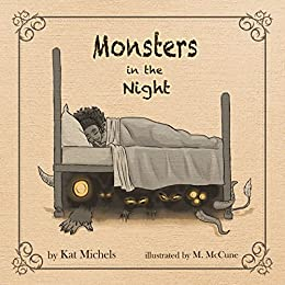 Monsters in the Night by [Michels, Kat]