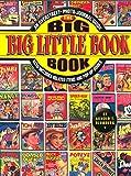 The Big Big Little Book Book: An Overstreet Photo-Journal Guide