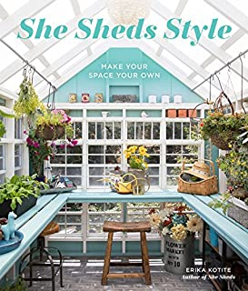 Book Cover: She Sheds Style: Make Your Space Your Own