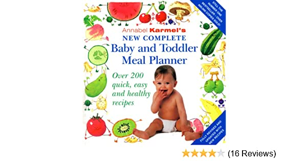 annabel karmel s new complete baby and toddler meal planner annabel