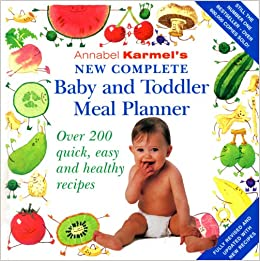 Annabel karmels new complete baby toddler meal planner 4th annabel karmels new complete baby toddler meal planner 4th edition amazon annabel karmel 8601200958010 books forumfinder Image collections