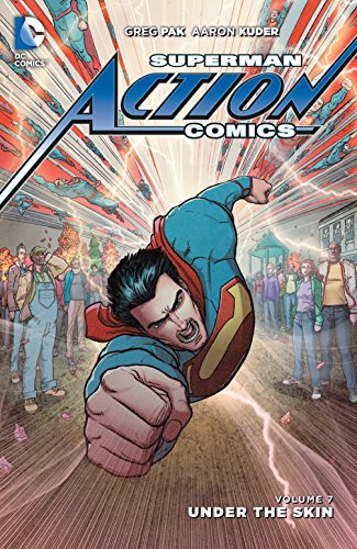 Superman: Action Comics Vol. 7: Under the Skin
