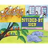If You Were a Divided-by Sign (Math Fun)