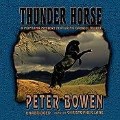 Thunder Horse: A Montana Mystery Featuring Gabriel Du Pre | Peter Bowen