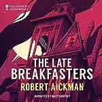 The Late Breakfasters |  Robert Aickman