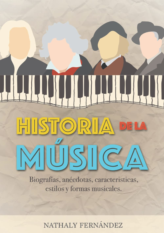 Historia de la Música: Biografías, anécdotas, curiosidades ...