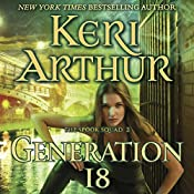Generation 18: The Spook Squad, Book 2 | Keri Arthur