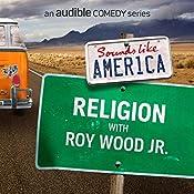 Ep. 3: Religion with Roy Wood Jr. | Roy Wood Jr., Rachel Bloom, Noah Gardenswartz, Jamie Lee, Alonzo Bodden, Harrison Greenbaum, Zahra Noorbakhsh, Jared Logan