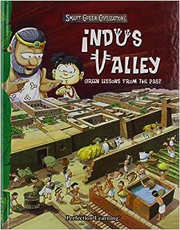 Indus Valley Civilization (Smart Green Civilizations): Amazon.es: Sen, Benita: Libros en idiomas extranjeros