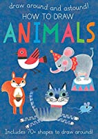 How to Draw Animals: Includes 70  Shapes to Draw Around!