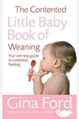 The Contented Little Baby Book Of Weaning Paperback