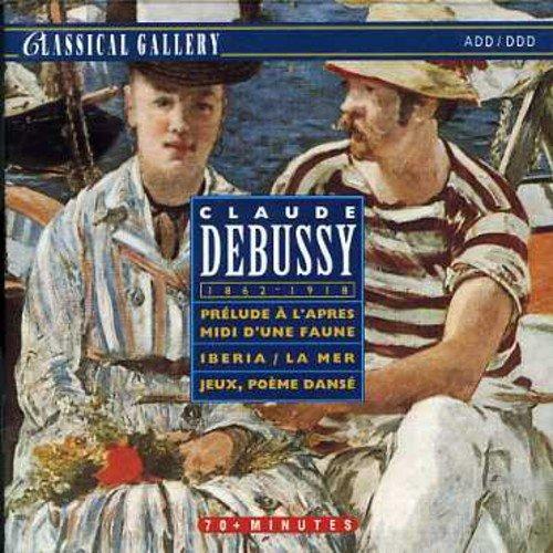 CD : C. Debussy - Debussy: Prelude A L'apres Midi Faune (CD)
