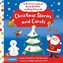 Christmas Stories and Carols Audio Audiobook by Campbell Books Narrated by Derek Griffiths, Katy Ashworth