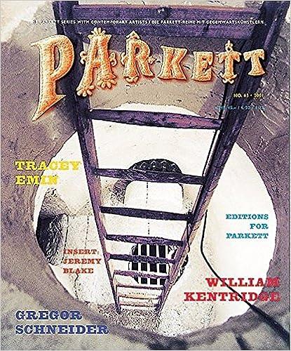 63 Tracey Emin Gregor Schneider: Collaborations Parkett No William Kentridge