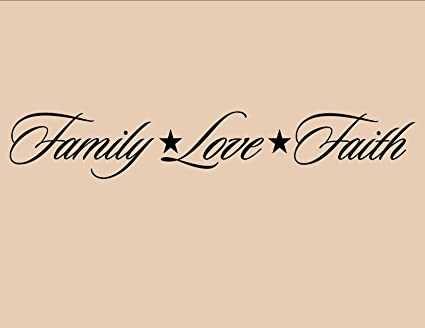 FAMILY LOVE FAITH Vinyl Wall Quotes Stickers Sayings Home Art Decor Inspiration Love And Faith Quotes