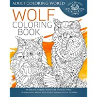 Wolf Coloring Book: An Adult Coloring Book of 40 Zentangle Wolf Designs With Henna, Paisley and Mandala Style Patterns: Volume 23