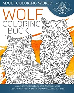 wolf coloring book an adult coloring book of 40 zentangle wolf designs with henna - Wolf Coloring Book