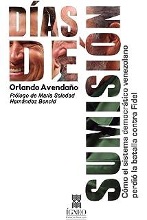 Días de sumisión (Spanish Edition)