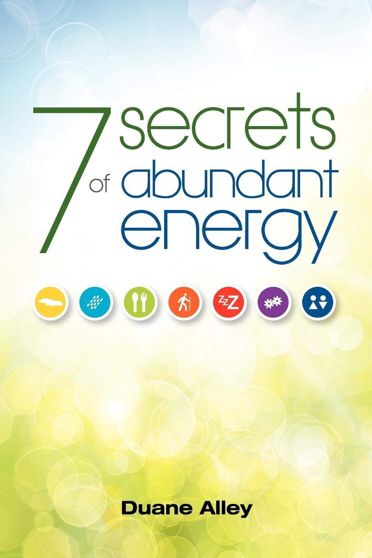 7 Secrets of Abundant Energy PDF ePub fb2 ebook