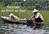 Vietnam Du Nord Au Sud 2017: Voyage Du Nord Au Sud Du Vietnam (Calvendo Places) (French Edition)
