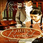 Louisa Revealed: The Women of Wintercrest Book 1 | Maggie Ryan