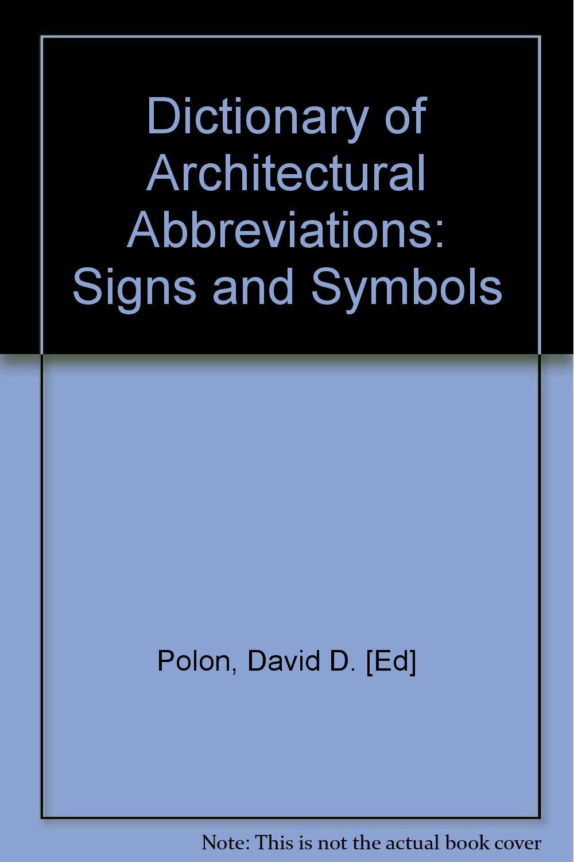 Dictionary Of Architectural Abbreviations Signs And Symbols David