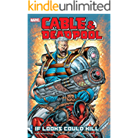 Cable & Deadpool Vol. 1: If Looks Could Kill