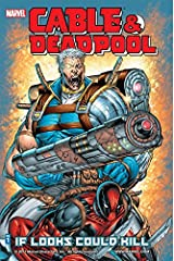 Cable & Deadpool Vol. 1: If Looks Could Kill Kindle Edition
