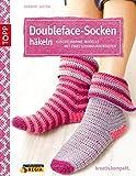 Doubleface-Socken häkeln: Kuschelwarme Modelle mit zwei Schokoladenseiten (kreativ.kompakt.)