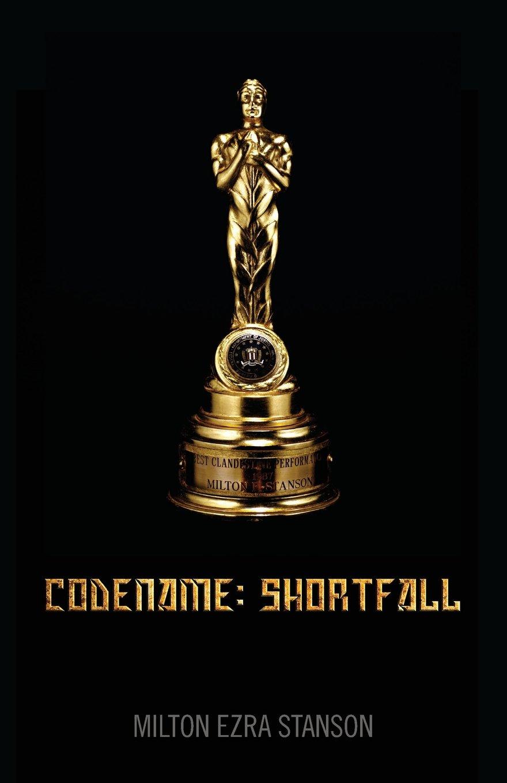 Codename: SHORTFALL