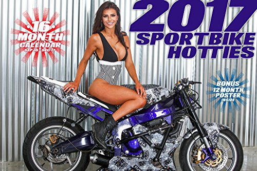2017 16 MONTH SPORTBIKE HOTTIES CALENDAR SEP 2015 - DEC 2017 street road gsxr yamaha suzuki model pin up poster (Gsxr Bike Street)