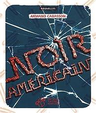Noir américain par Armand Cabasson