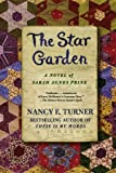 The Star Garden, Nancy E. Turner, 0312363176