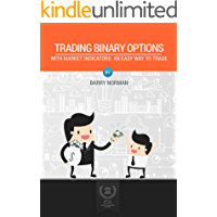 Trading Binary Options With Market Indicators: An Easy Trading Stategy
