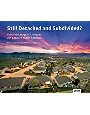 Still Detached and Subdivided?: Suburban Ways of Living in 21st-Century North America