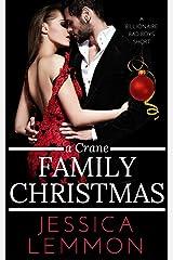 A Crane Family Christmas (Billionaire Bad Boys Book 4) Kindle Edition