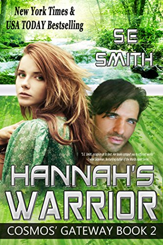 Hannah's Warrior: Science Fiction Romance (Cosmos' Gateway Book 2) (Hannah Montana Best Scenes)