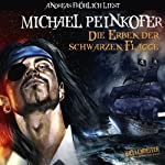 Die Erben der schwarzen Flagge   Michael Peinkofer