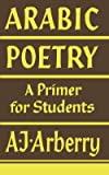 Arabic Poetry: A Primer for Students