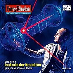 Isokrain der Kosmitter (Perry Rhodan 2463)