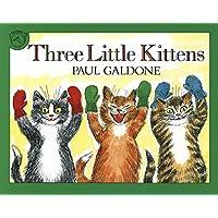 Three Little Kittens (Folk Tale Classics)