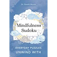 Mindfulness Sudoku: Everyday Puzzles for Wellbeing: 1