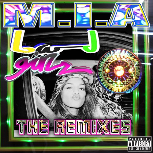 Bad Girls (The Remixes) [Explicit]