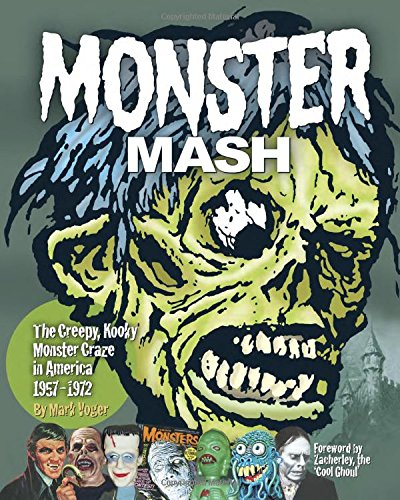 Monster Mash The Creepy Kooky Monster Craze In America 1957-1972