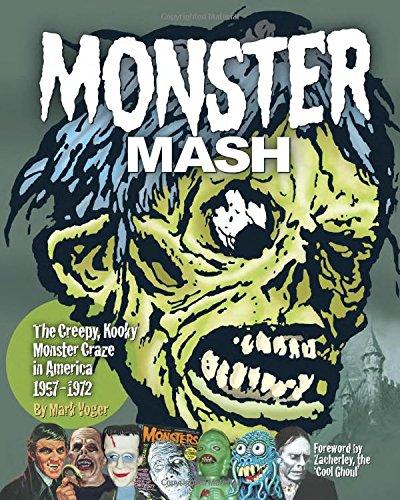 Monster Mash The Creepy Kooky Monster Craze In America 1957-1972