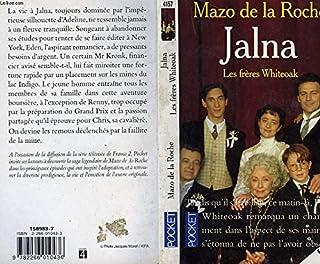 Les Jalna [03] : Les Frères Whiteoak, De la Roche, Mazo