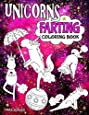 Unicorns Farting Coloring Book: A Hilarious Look At The Secret Life of The Unicorn (The Fartastic Series) (Volume 1)