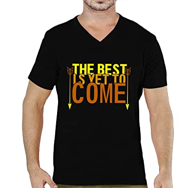 2ae9cf9192050 Pooplu Mens The Best is Yet to Come Cotton Printed V Neck Half Sleeves  Black   White T-Shirt Year